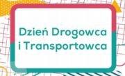 Dzień Drogowca i Transportowca