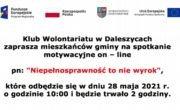 """Klub Wolontariatu w Daleszycach zaprasza na spotkanie motywacyjne on-line pn.: """"Niepełnosprawność to nie wyrok"""""""